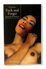 Fuck and Forget : Immersion dans un haut lieu du tourisme sexuel thailandais.